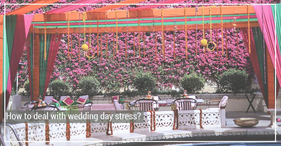 How to deal with wedding day stress?