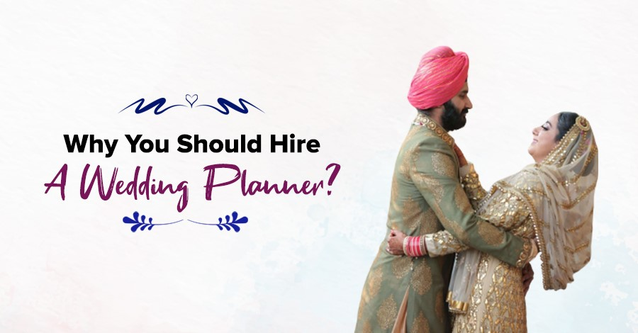 6 Important Reasons Why You Should Hire A Wedding Planner in Udaipur, India and Abroad